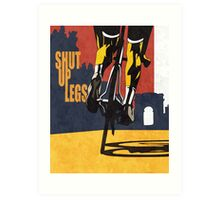 retro styled Tour de France cycling illustration poster print: SHUT UP LEGS Art Print