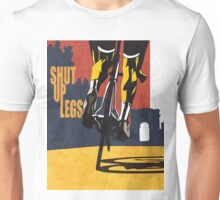 retro styled Tour de France cycling illustration poster print: SHUT UP LEGS Unisex T-Shirt