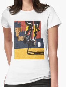 retro styled Tour de France cycling illustration poster print: SHUT UP LEGS Womens Fitted T-Shirt