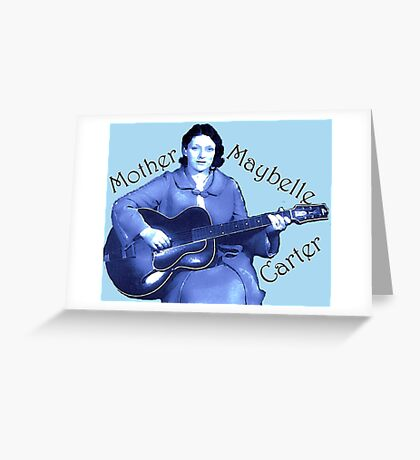 Maybelle Carter - Queen of Country Music Greeting Card