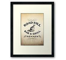 Road Kill Bar & Grill Framed Print
