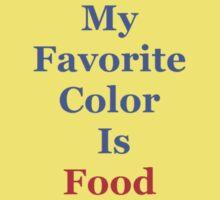 My Favorite Color Is Food Baby Tee