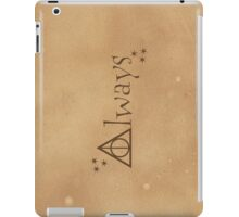 """Always"" iPad Case/Skin"