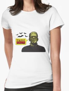 My name is Frankenstein Womens Fitted T-Shirt