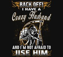 Back Off I Have A Crazy Husband T-Shirt Womens Fitted T-Shirt