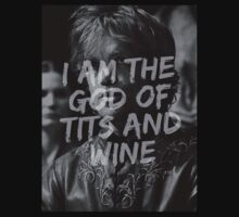 Tyrion Lannister - I am the god of tits and wine by Aaron Booth