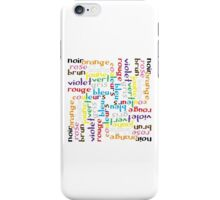 French colour words IV iPhone Case/Skin