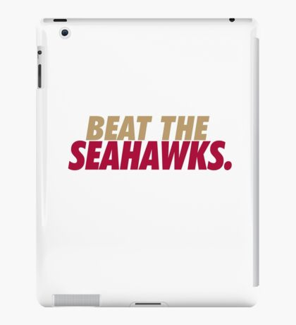 Beat the Seahawks iPad Case/Skin