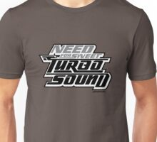 Need For Sweet Turbo Sound Unisex T-Shirt