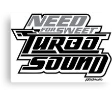 Need For Sweet Turbo Sound Canvas Print