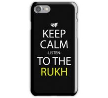 Keep Calm And Listen To The Rukh Anime Manga Shirt iPhone Case/Skin