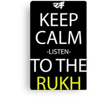Keep Calm And Listen To The Rukh Anime Manga Shirt Canvas Print