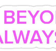 I am Beyoncé, always - The Office (U.S.) Sticker