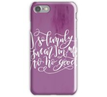 I Solemnly Swear I'm Up to No Good iPhone Case/Skin