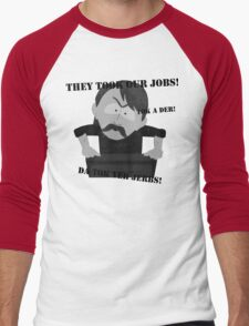 They Took Our Jobs Men's Baseball ¾ T-Shirt
