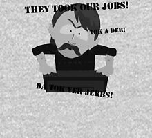 They Took Our Jobs T-Shirt