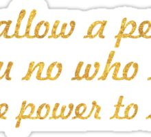 """Never allow a person... """"Eleanor Roosevelt"""" Inspirational Quote Sticker"""
