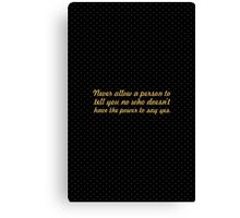 """Never allow a person... """"Eleanor Roosevelt"""" Inspirational Quote Canvas Print"""