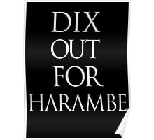 Dix Out For Harambe (dixies out for harambe) Poster