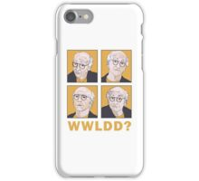WWLDD? iPhone Case/Skin