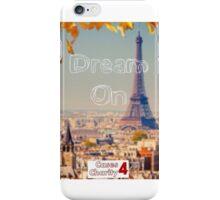 Dream On. iPhone Case/Skin