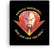 Ming the Merciless - Pathetic Earthlings Variant Three Canvas Print