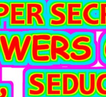 Secret Powers Sticker