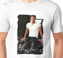My Kind Of Man (Keanu Reeves Biker) Unisex T-Shirt