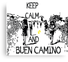 Keep calm and buen camino Canvas Print