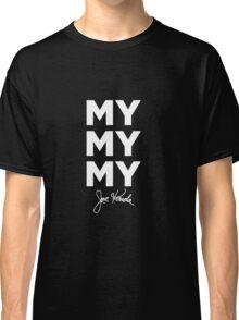My My My Joe Kenda Classic T-Shirt