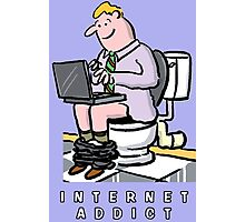 Addicted to the Internet Photographic Print