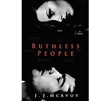 Ruthless People Photographic Print