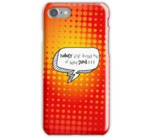 Dumb iPhone Case/Skin