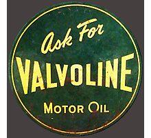 Valvoline Vintage dieselpunk signboard Photographic Print
