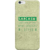Sarcasm iPhone Case/Skin