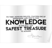 knowledge is the best and safest treasure to acquire - l. frank baum Poster