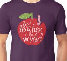 Best teacher in the world Unisex T-Shirt