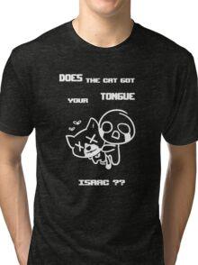 Guppy got your tongue isaac the binding of isaac Tri-blend T-Shirt