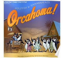 Orcahoma, The Musical  Poster