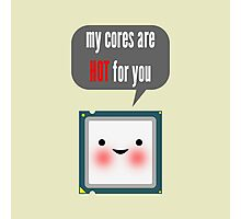 Cute blushing CPU My cores are hot for you Photographic Print