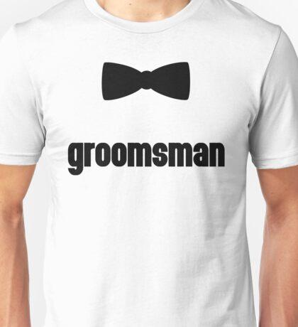 Groomsman Bow Tie Wedding Quote Unisex T-Shirt