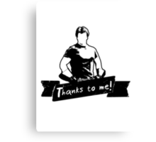 Thanks To You Canvas Print