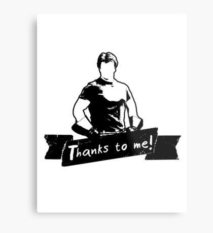 Thanks To You Metal Print