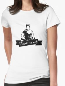 Thanks To You Womens Fitted T-Shirt