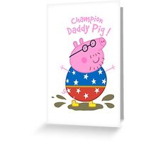 Daddy Champion Greeting Card