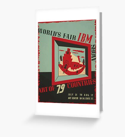 WPA United States Government Work Project Administration Poster 0743 World's Fair IBM show Greeting Card