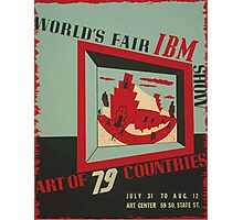 WPA United States Government Work Project Administration Poster 0743 World's Fair IBM show Photographic Print