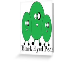 Black Eyed Peas Greeting Card