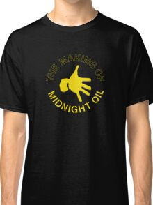 THE MAKING OF,MIDNIGHT OIL Classic T-Shirt