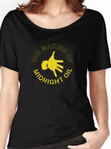THE MAKING OF,MIDNIGHT OIL Women's Relaxed Fit T-Shirt
